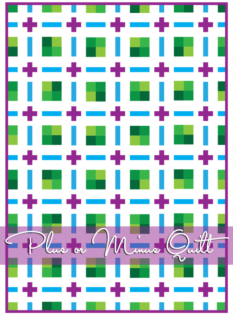 Plus or Minus Quilt Pattern